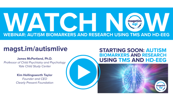 Autism Biomarkers and Research using TMS and HD-EEG – Available Now